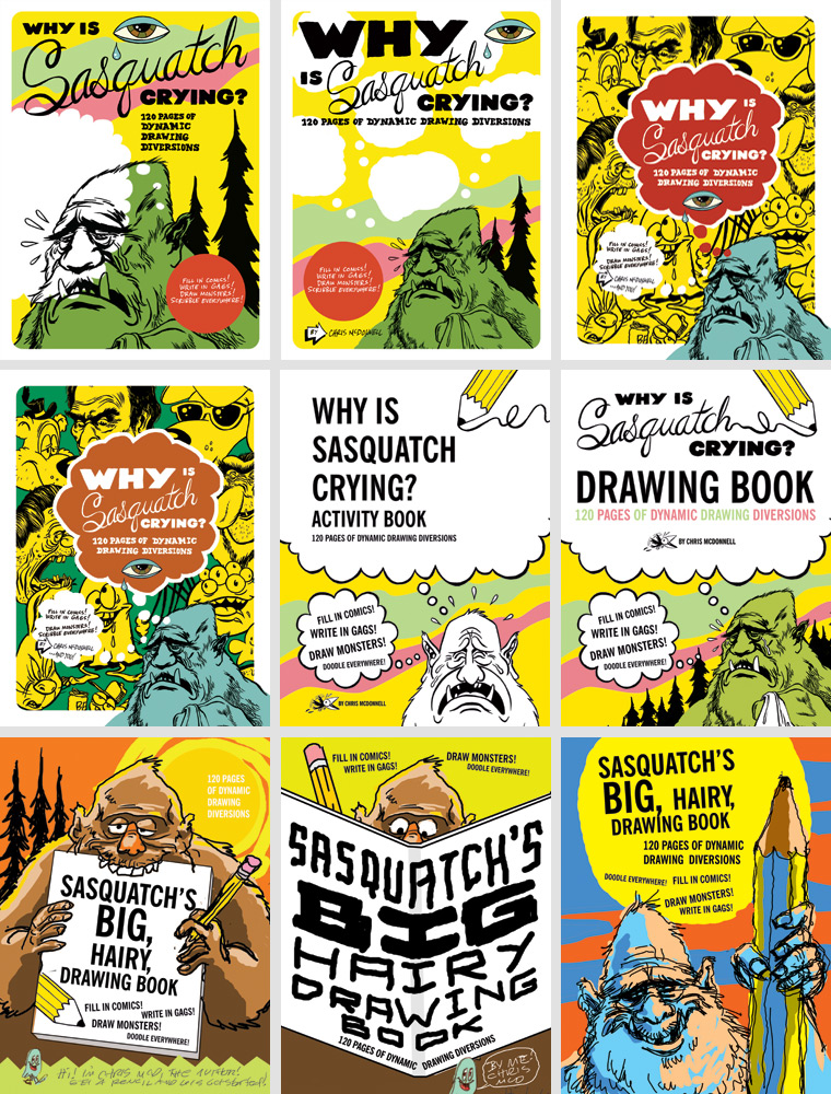 Many versions of the cover were created before we landed the biggest, hairiest, best one.