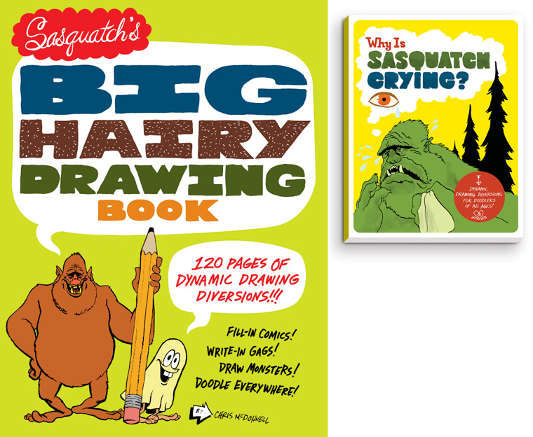 Sasquatch's Big Hairy Drawing Book cover illustration and design and the original pitch cover art.
